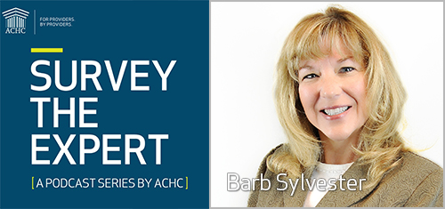 ACHC Survey the Expert with Barb